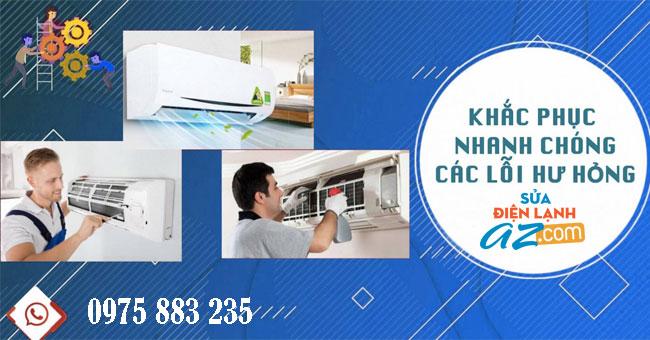 Sửa điện lạnh AZ khắc phục lỗi điều hòa nhanh chóng